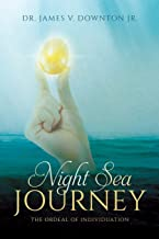 Night Sea Journey: The Ordeal of Individuation