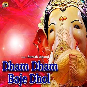 Dham Dham Baaje Dhol