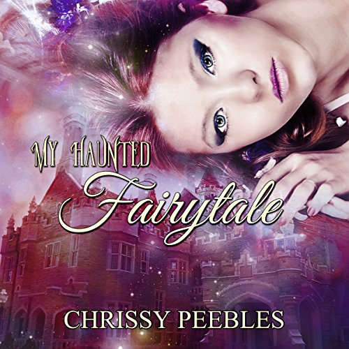 My Haunted Fairytale audiobook cover art