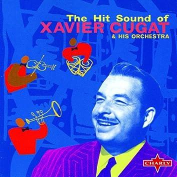 The Hit Sound Of Xavier Cugat