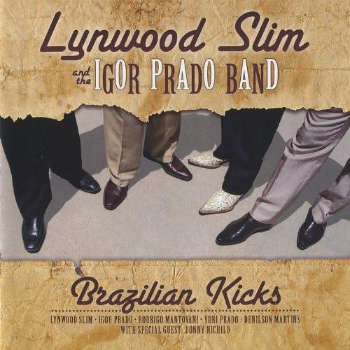 Lynwood Slim and The Igor Prado Band