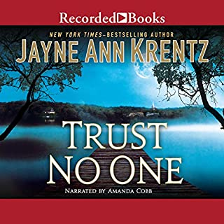 Trust No One                   By:                                                                                                                                 Jayne Ann Krentz                               Narrated by:                                                                                                                                 Amanda Cobb                      Length: 9 hrs and 43 mins     2 ratings     Overall 5.0