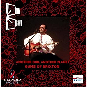 Another Girl Another Planet / Guns of Brixton