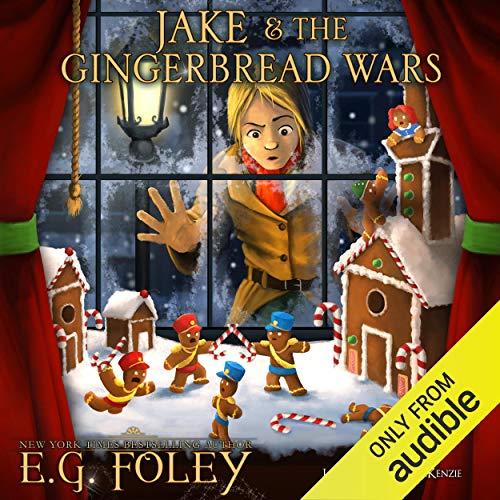 Jake & The Gingerbread Wars audiobook cover art