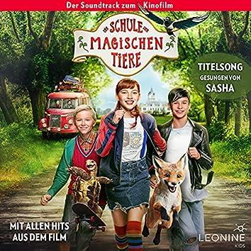 Die Schule der magischen Tiere - Soundtrack zum Film