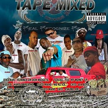 Da Tape Mixed