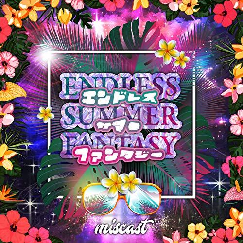 ENDLESS SUMMER FANTASY