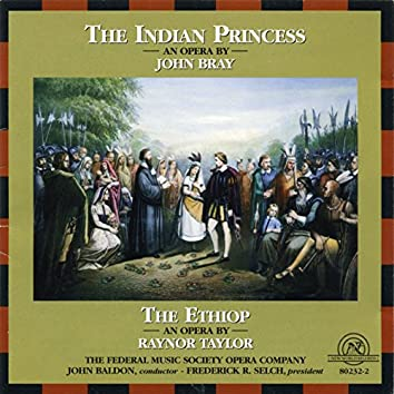 The Indian Princess/The Ethiop