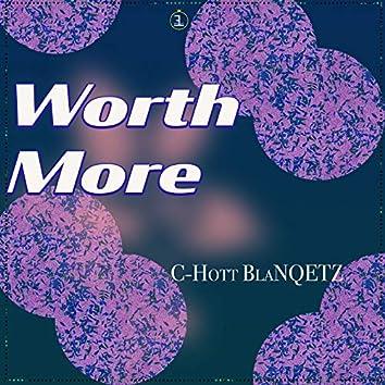Worth More
