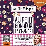 Au petit bonheur la chance - Format Téléchargement Audio - 17,90 €