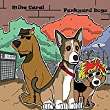 Funkyard Dogs