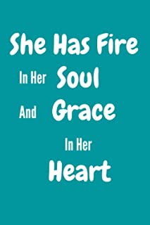 She Has Fire in Her Soul and Grace in Her Heart: Women Entrepreneur Notebook - Inspirational Quote for Girl Bosses - Write...