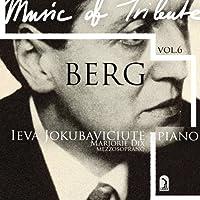 Ieva Jokubaviciute: Music of Tribute-Berg Vol. 6