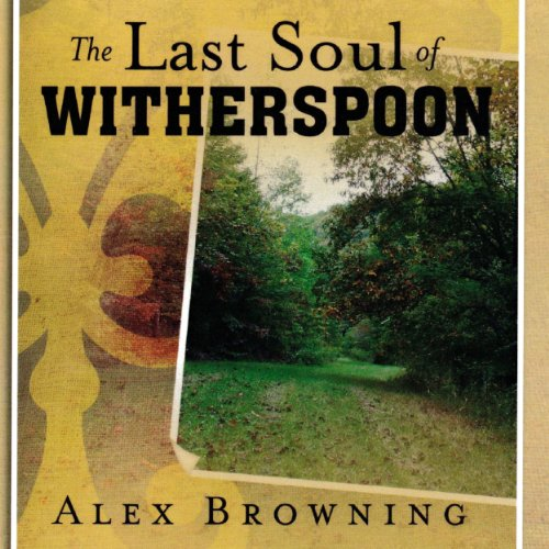 The Last Soul of Witherspoon audiobook cover art