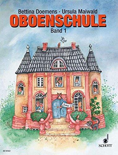 Oboenschule: Band 1. Oboe. Schülerheft.