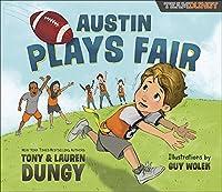 Austin Plays Fair (Team Dungy)