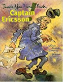 Thank You Very Much, Captain Ericsson