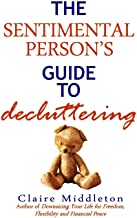 The Sentimental Person's Guide to Decluttering