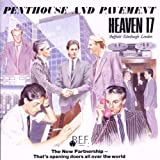 Songtexte von Heaven 17 - Penthouse and Pavement
