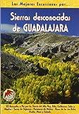 Sierras desconocidas de Guadalajara (Las Mejores Excursiones Por...)