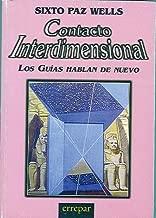 Contacto Interdimensional (Interdimensional Contact) (Spanish Edition)