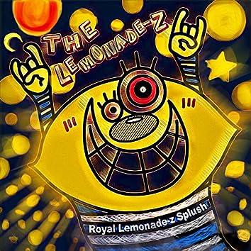 Royal Lemonade-z Splush