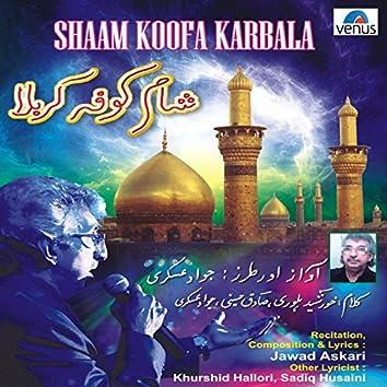 Shaam Koofa Karbala