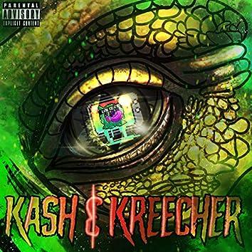 Kash and Kreecher