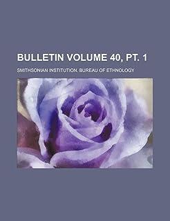 Bulletin Volume 40, PT. 1