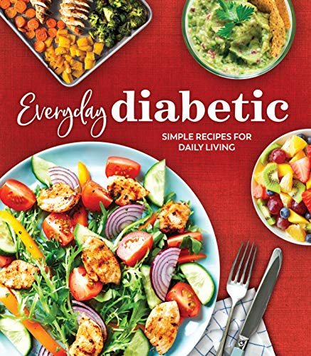 Compare Textbook Prices for Everyday Diabetic: Simple Recipes for Daily Living  ISBN 9781645582083 by Publications International Ltd.