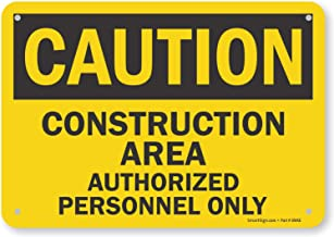 "SmartSign - U9-1368-NP_7x10 ""Caution - Construction Area, Authorized Personnel Only"" Sign 