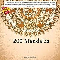 200 Mandala - Reddito annuale venti sterline, spese annuali diciannove sterline diciannove scellini e sei penny. Risultato: felicità. Reddito annuale venti sterline, spese annuali venti sterline e sei penny. Risultato: disperazione.