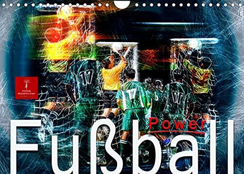 Fußball Power (Wandkalender 2022 DIN A4 quer)