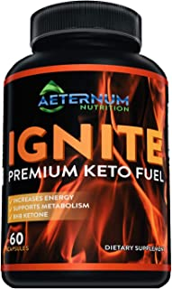 Ignite - Premium Keto Fuel - Advanced Weight Loss for Men and Women - Boost Energy and Metabolism Naturally - Made in The ...