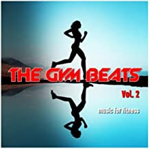 The Gym Beats, Vol. 2 (128 Bpm) (Music for Fitness)
