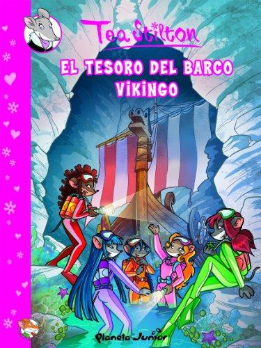 Stinton: El tesoro del barco vikingo: Cómic Tea 3: 1 (Cómic Geronimo Stilton)
