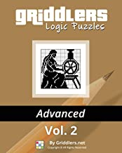 Griddlers Logic Puzzles Advanced Vol. 2 (Black and White Advanced)