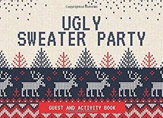 Ugly Sweater Party Guest and Activity Book: Multiple Choice, Room to Draw and Prompts (Fun Activity for Holiday Parties)
