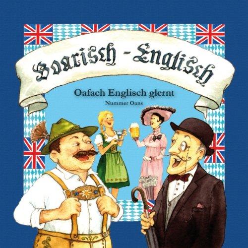 Boarisch - Englisch: Oafach Englisch glernt (Teil Oans) audiobook cover art