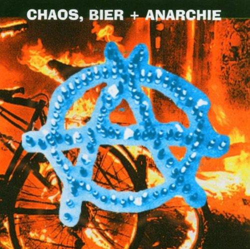 Chaos,Bier & Anarchie Vol.1