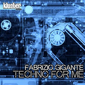 Techno for Me (Extended Mix)