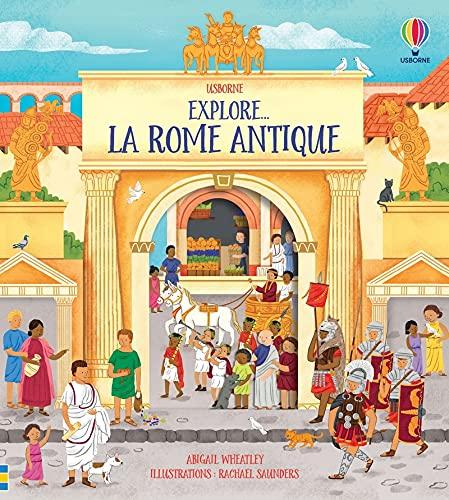La Rome antique - Explore...