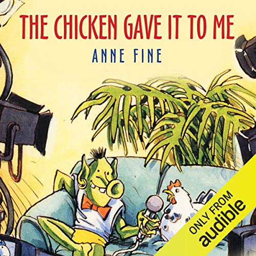 The Chicken Gave it to Me                   By:                                                                                                                                 Anne Fine                               Narrated by:                                                                                                                                 Richard Mitchley                      Length: 1 hr and 7 mins     4 ratings     Overall 4.8