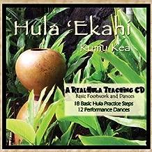 HULA 'EKAHI-Practice Music for Hula Footsteps and Dances by Kumu Kea (2010) Audio CD