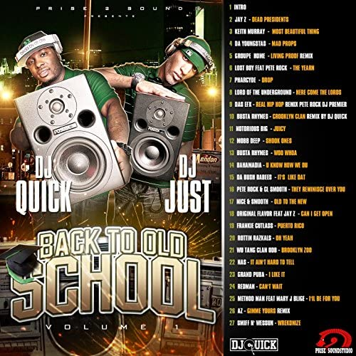 DJ Quick, DJ Just