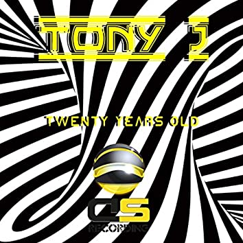 Twenty Years Old