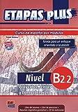 ETAPAS PLUS B2.2 ALUMNO+CD: Libro del alumno, Proyectos, Textos y Compentencias (Español Lengua Extranjera)
