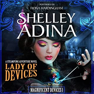 Lady of Devices: A Steampunk Adventure Novel audiobook cover art