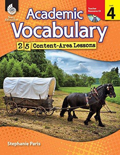 Academic Vocabulary: 25 Content-Area Lessons Level 4