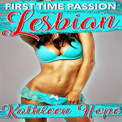 Lesbian: First Time Passion audiobook cover art
